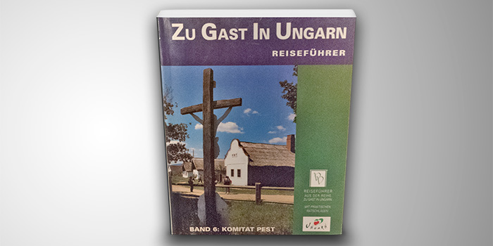 Zu Gast in Ungarn – Pest megye