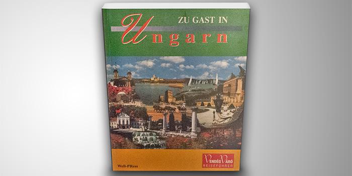 Zu Gast in Ungarn – Magyarország